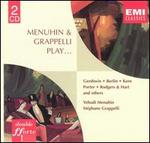 Menuhin & Grappelli Play... Gershwin, Berlin, Kern, et al - Alan Clare (piano); Allan Ganley (drums); Brian Lemmon (piano); Chris Karan (drums); David Snell (harp); Denny Wright (guitar); Derek Price (percussion); Eddie Tripp (double bass); Eddie Tripp (bass); Ike Isaacs (guitar); Jack Sewing (bass)