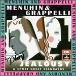 "Menuhin & Grappelli Play ""Jealousy"" and Other Great Standards"