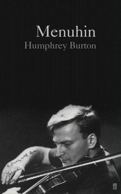 Menuhin - Burton, Humphrey, Sir, CBE