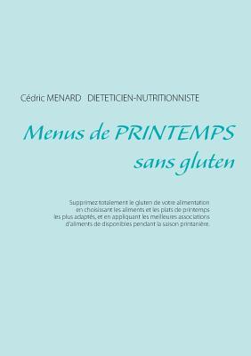 Menus de printemps sans gluten - Menard, Cedric