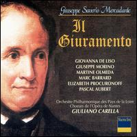 Mercadante: Il Giuramento - Giuseppe Morino (vocals); Marc Barrard (vocals); Martine Olmeda (vocals); Orchestre Philharmonique des Pays de Loire;...