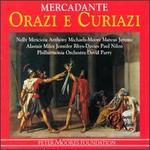 Mercadante: Orazi e Curiazi - Alastair Miles (vocals); Anthony Michaels-Moore (vocals); Jennifer Rhys-Davies (vocals); Marcus Jerome (vocals);...