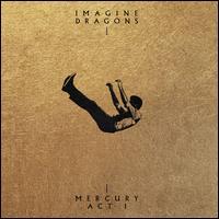 Mercury: Act 1 - Imagine Dragons
