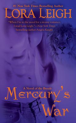 Mercury's War - Leigh, Lora