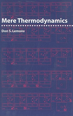 Mere Thermodynamics - Lemons, Don S