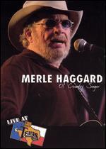 Merle Haggard: Ol' Country Singer - Live at Billy Bob's Texas