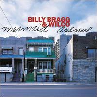 Mermaid Avenue - Billy Bragg / Wilco
