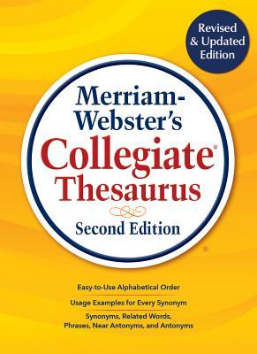 Merriam-Webster's Collegiate Thesaurus, Second Edition - Merriam-Webster Inc