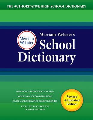 Merriam-Webster's School Dictionary - Merriam-Webster, Inc