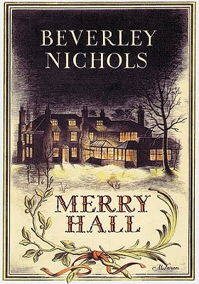 Merry Hall - Nichols, Beverley, and Lovejoy, Ann (Foreword by)