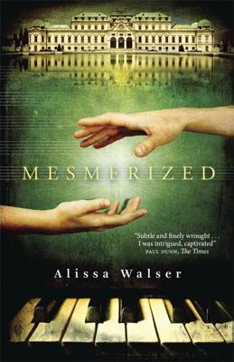 Mesmerized - Walser, Alissa, and Bulloch, Jamie (Translated by)