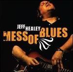 Mess of Blues - Jeff Healey