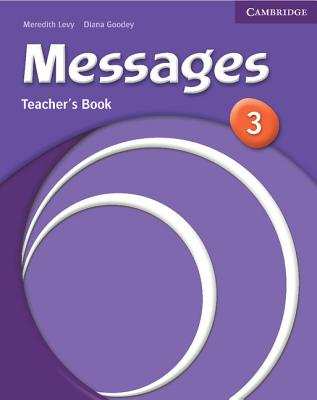 Messages 3 Teacher's Book - Levy, Meredith, and Goodey, Diana