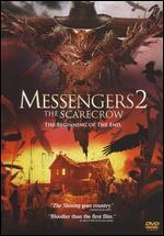 Messengers 2: The Scarecrow - Martin Barnewitz