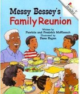Messy Bessey's Family Reunion - McKissack, Patricia, and McKissack, Fredrick