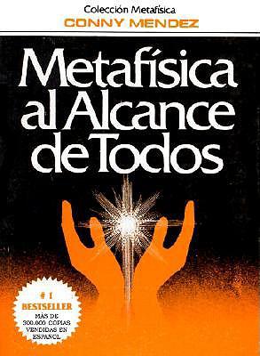 Metafisica Al Alcance de Todos - Mendez, Conny