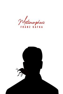 Metamorphosis - Kafka