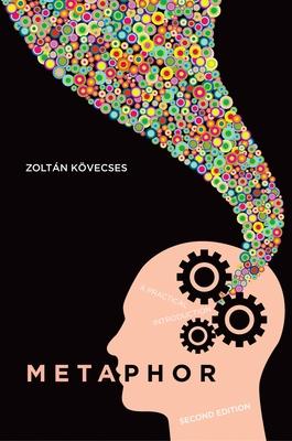 Metaphor: A Practical Introduction - Kovecses, Zoltan