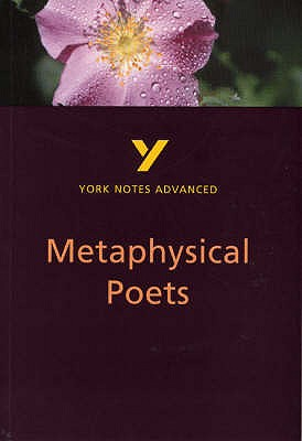Metaphysical Poets: York Notes Advanced - King, Pamela