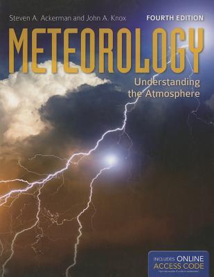 Meteorology: Understanding the Atmosphere - Ackerman, Steven A