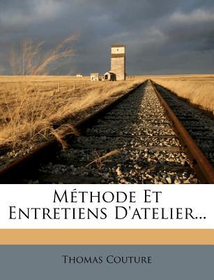 Methode Et Entretiens D'Atelier - Couture, Thomas