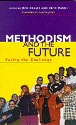 Methodism and the Future: Facing the Challenge - Craske, Jane