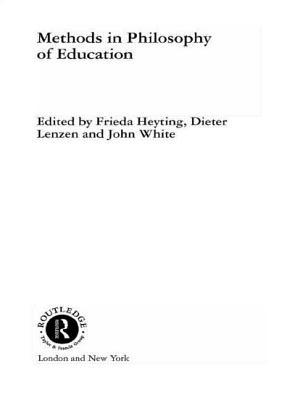 Methods in Philosophy of Education - Heyting, Frieda (Editor)