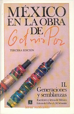 Mexico En La Obra de Octavio Paz, II: Generaciones y Semblanzas Escritores y Letras de Mexico - Paz, Octavio
