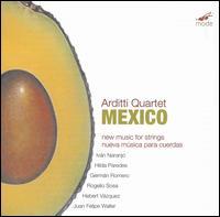 Mexico - Arditti Quartet; Irvine Arditti (violin)