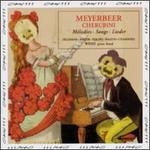 Meyerbeer, Cherubini: Melodies