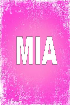 """Mia: 100 Pages 6"""" X 9"""" Personalized Name on Journal Notebook - Rwg"""
