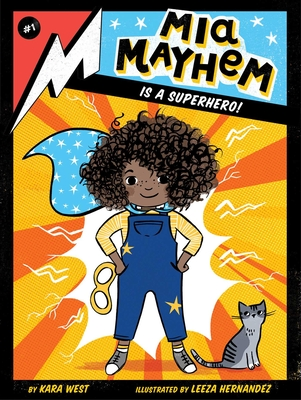 MIA Mayhem Is a Superhero!, 1 - West, Kara