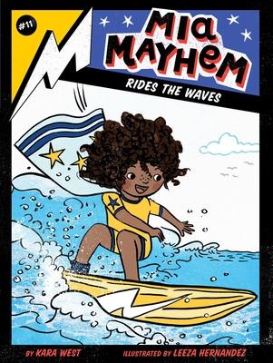 MIA Mayhem Rides the Waves, 11 - West, Kara