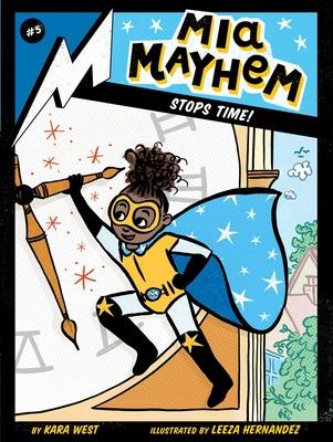 MIA Mayhem Stops Time!, 5 - West, Kara