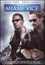 Miami Vice [Rated] - Michael Mann