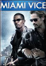 Miami Vice [With Movie Cash for Fast & Furious] - Michael Mann
