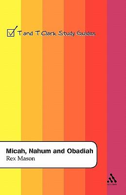 Micah, Nahum and Obadiah - Mason, Rex