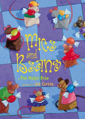 Mice and Beans - Ryan, Pam Muñoz
