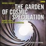 Michael Gandolfi: The Garden of Cosmic Speculation