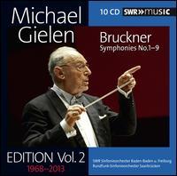 Michael Gielen Edition, Vol. 2: Bruckner - Symphonies Nos. 1-9 - Michael Gielen (conductor)
