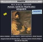 Michael Haydn: Missa Sancti Francisci; Requiem