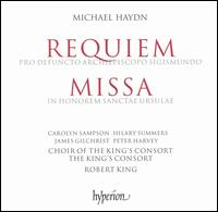 Michael Haydn: Requiem; Missa in Honorem Sanctae Ursulae - Carolyn Sampson (soprano); Hilary Summers (alto); James Gilchrist (tenor); Peter Harvey (bass); The King's Consort;...