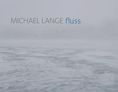 Michael Lange: Fluss - Barth, Nadine (Editor)