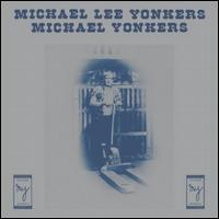 Michael Lee Yonkers - Michael Yonkers