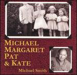 Michael Margaret Pat & Kate