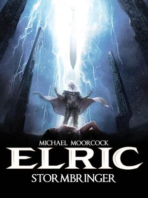 Michael Moorcock's Elric Vol. 2: Stormbringer - Blondel, Julien