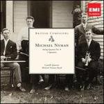 Michael Nyman: String Quartet No. 4; Three Quartets