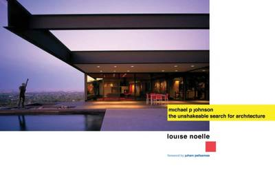 Michael P. Johnson: The Unshakeable Search for Architecture - Noelle, Louise