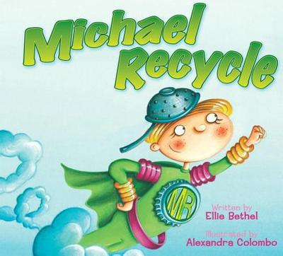 Michael Recycle - Bethel, Ellie