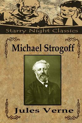 Michael Strogoff - Verne, Jules